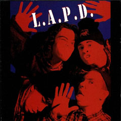 L.A.P.D. 1991 Whos Laughing Now